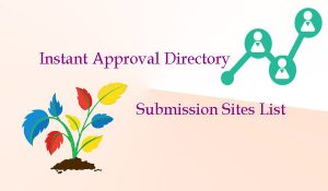 Read more about the article Instant Approval Directory Submission Sites List 2021
