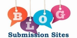 Read more about the article Blog Submission Sites List To Submit Blogs 2021